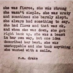 r.m. drake | she was unstoppable.