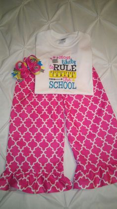 Custom back to school outfit. Ruffle capris. Matching bow. Most likely to rule the school. Braylee's Sew Sweet Boutique