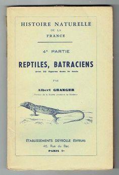 Histoire Naturelle de la France - Reptiles Batraciens - Granger - Deyrolle -