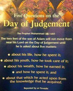 5 Questions on Day Of Judgement Muslim / Islam / religion / guidance / truth Islam Hadith, Allah Islam, Islam Muslim, Islam Quran, Alhamdulillah, Islamic Inspirational Quotes, Islamic Quotes, Religious Quotes, Islamic Websites