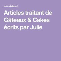 Articles traitant de Gâteaux & Cakes écrits par Julie
