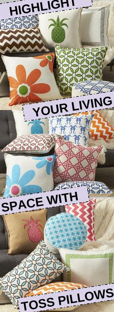 Highlight your living space with colorful toss #pillows! Mix and match pattern and colors for a vibrant addition to your favorite room.