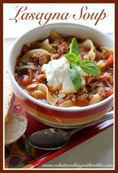 Lasagna Soup~ tastes just like lasagna in a bowl with half the work!  by whatscookingwithruthie.com #recipes #soup