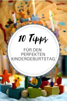 Der große Tag - 10 Tipps für den perfekten Kindergeburtstag