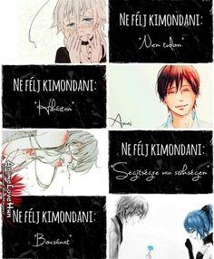Anime idèzetek ❤ #random #Random #amreading #books #wattpad Sad Anime, Manga Anime, Wattpad, Le Web, Study Motivation, Favorite Quotes, Quotations, Otaku, Poems