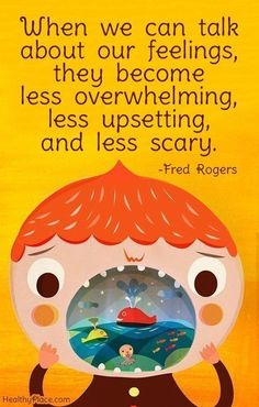 """When we can talk about our feelings, they become less overwhelming, less upsetting, and less scary."" Love this quote from Fred Rogers! It's so important to raise kids with emotional intelligence. #mindfulnessforchildren"