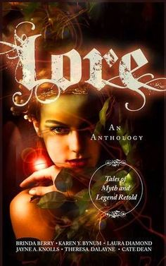 ✱✱ BLOG TOUR - LORE: Tales of Myth and Legend Retold + REVIEW by THE ROCK CHICK FAIRY + GIVEAWAYS!!! ✱✱