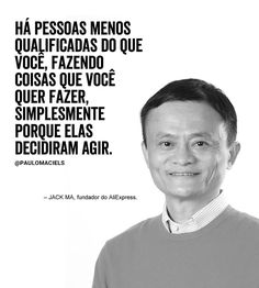 Confira o link do pin e assista ao vídeo Jack Ma, Motivational Phrases, New Years Eve Party, My Images, Digital Marketing, Coaching, Self, Messages, Humor