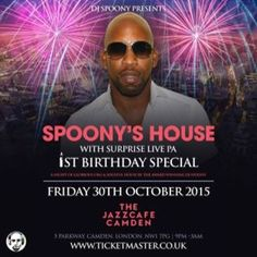 Spoony's House at The Jazz Cafe, 5 Parkway, Camden Town, London, NW1 7PG, UK on Oct 30, 2015 to Oct 31, 2015 at 9:00pm to 3:00am Time flies when you're having fun and that's exactly what we've been doing for nearly a year at 'Spoony's House'. Friday 30th October 2015 at The Jazz Cafe 'Spoony's House' celebrates its 1st birthday. URL: Tickets: http://atnd.it/35676-1 Category: Nightlife Prices: 1st Release £10, 2nd release £12, Final release £15