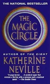 Katherine Neville - The Magic Circle