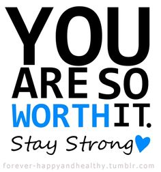 You're worth it. Stay #strong. #workout #exercise #inspiration