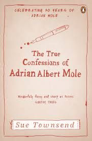 The True Confessions of Adrian Albert Mole by Sue Townsend