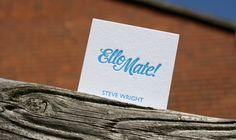 Ello Mate! letterpress business cards