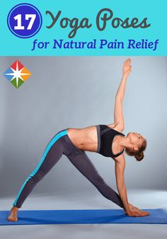 17 Yoga Poses for All-Natural Pain Relief
