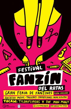 """fanzines: """" Missed this, but it's a pretty awesome poster - Festival Fanzin del Rojas (a zine fest, which took place in Buenos Aires, Argentina on May 27th & 28th! """""""