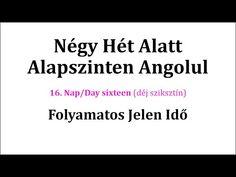 Könnyen, Gyorsan Angolul 1-106. nap - YouTube English Language, Nap, Cards Against Humanity, School, Youtube, English People, English, Schools