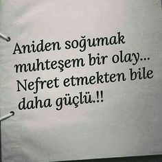 Soğumak ile ilgili sözler, insanlardan soğumak ile ilgili sözler, sevgiliden soğumak ile ilgili... Cute Quotes For Life, Life Is Too Short Quotes, Love Quotes, Inspirational Quotes, V Quote, Harsh Words, Strong Love, Meaningful Words, Make A Wish
