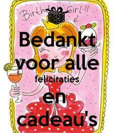 """""""Bedankt voor alle felicitaties en cadeaus"""" (birthdaygirl) - Blond Amsterdam"""