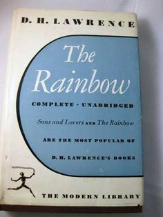 "The Rainbow DH Lawrence on Etsy, $12.99  I want to read this before ""Women in Love"" but I need to find a cheap copy."