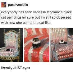 Toadlimit Folgen 3 passiveskills everybody has seen vanessa stockard's black cat paintings im sure but im still so obsessed with how she paints the cat like JUST - iFunny :) Really Funny, Funny Cute, The Funny, Black Cat Painting, Painting Art, Funny Animals, Cute Animals, A Silent Voice, Tumblr Posts