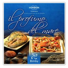 Title: Il profumo del mare, Author: yyy xxx, Length: 158 pages, Published: My Recipes, Italian Recipes, Favorite Recipes, Italian Foods, International Recipes, Finger Foods, Macaroni And Cheese, The Best, Buffet