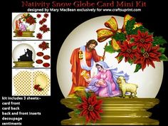 """Nativity Snow Globe Card Mini Kit on Craftsuprint designed by Mary MacBean - Decorated snow globe with a lovely Nativity Scene and a cluster of holly and poinsettias. The kit has 3 sheets which include the card front, card back, front and back inserts, decoupage and sentiments. There are 4 sentiment tags including a blank one for your own message. The finished card is approximately 7"""" x 7"""". It is very simple to make and full instructions are included.  - Now available for download!"""