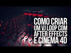 Como criar um VJ Loop com After Effects e CInema 4D - YouTube