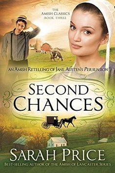 Coming June 2, 2015! Second Chances: An Amish Retelling of Jane Austen's Persuasion (The Amish Classics) by Sarah Price http://www.amazon.com/dp/1629982393/ref=cm_sw_r_pi_dp_cMoGub1VHAYV1