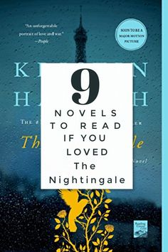 Did you love the story of women being brave in different ways during war? What about Kristin Hannah's beautiful writing? If you Loved The Nightingale, pick up these books to read next!