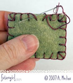 Tutorials for stitching felt (blanket stitch)