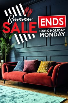 Our sunsational Summer Sale is ending!   Hurry! Shop now for up to 25% off across a wide range of stunning sofas.