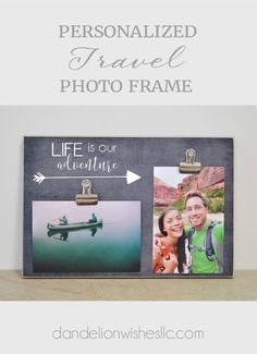 Life Is Our Adventure Photo Display