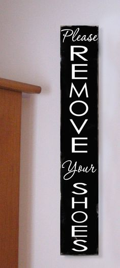 Please Remove Your Shoes Antiqued distressed by ToeFishArt on Etsy, $37.00