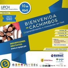 Bienvenida de Cachimbos – Organiza: Red E-quipu  Día: Jueves 10 de abril Hora: 4:00 pm. Lugar: Auditorio 305 del Campus La Molina - Calle José Antonio 310-320 Urb. Parque de Monterrico.