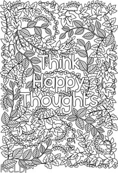Think Happy Thoughts Coloring Page For Grown Ups Adult With Leaves Digital Download
