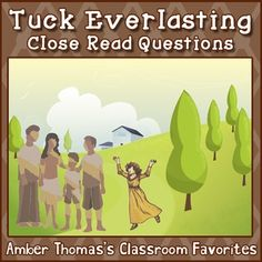 Tuck Everlasting Close Read Questions from Race to the Top Model Unit. Formatted for Interactive Notebooks {FREE} #RRTT #INB