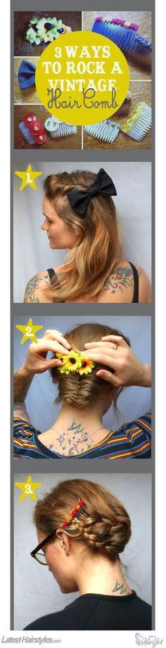 3 Ways to Rock a DIY Vintage Hair Comb -- How fun!