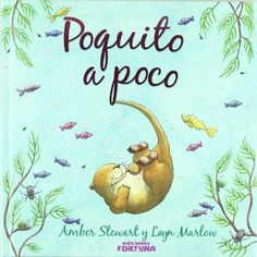 """""""Poquito a poco"""". Marlow, Amber, Editorial, Children's Literature, World, Infancy, Short Stories, Towers, Ivy"""
