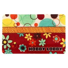 Hobby Lobby Gift Card...lots of arts & crafts ideas I need to start working on! ;)