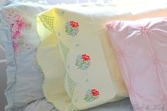 vintage linens. My mom used to make us embroidered pillow cases