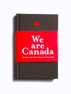 One of Red Maple's Non Fiction nominees this year. We Are Canada: A very, very short history of Canada by Rikia Saddy Immigration Canada, Ice Age, Present Day, First Nations, Short Stories, Social Studies, Nonfiction, History, Books
