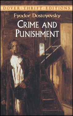 Crime and Punishment By Fyodor Dostoyevsky...a very good read = )