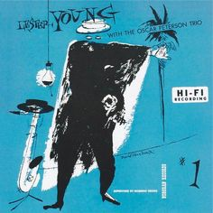 Album cover by David Stone Martin (1913-1992), 1952, Lester Young with The Oscar Peterson Trio No.1.