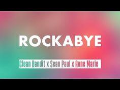 Clean Bandit - Rockabye ft. Sean Paul Lyrics Video   NEW 2016