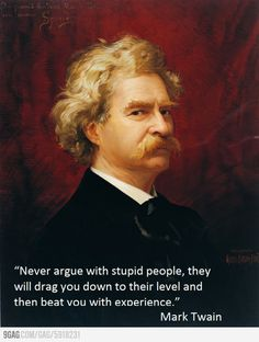 Twain knew something...~♪