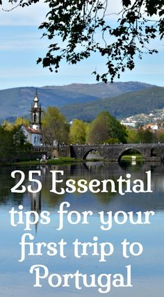 25 Essential Tips For Your First Trip To Portugal. Insider information, tips and insights into making your first holiday in Portugal a success. Tips for preparing for your trip, practicalities and cultural differences. Read to find out more and download a pdf of the tips.
