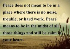 I need to find some peace