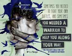 "<b> ""Sometimes you needed to fight your own battles, and sometimes you needed a warrior to help you along your way."" #love #lovequotes #quotes #inspirationalquotes"