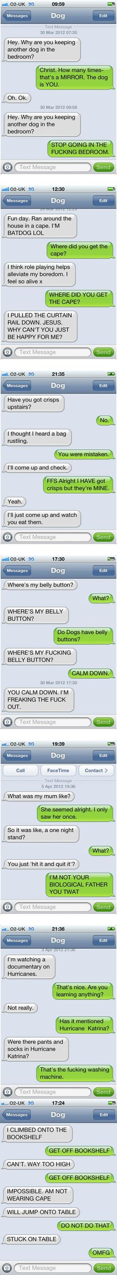 Texts from my dog…