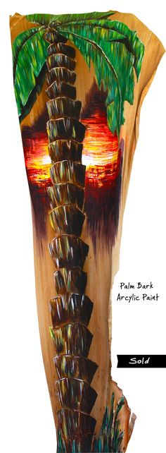 """Palm Sunset""...acrylic paint on palm bark"
